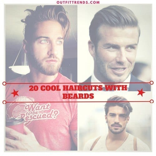 Smart and Cool hairstyles or men with beards
