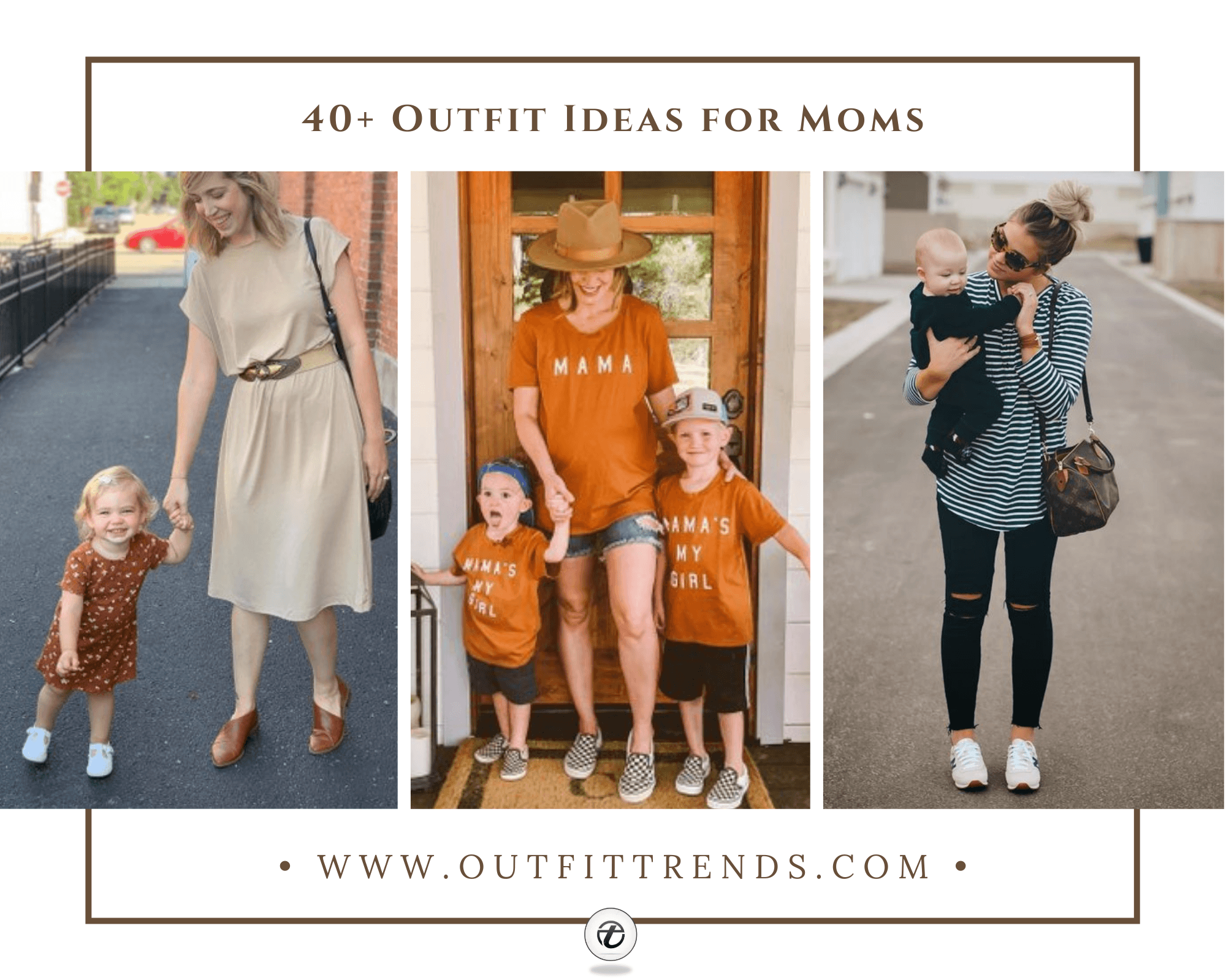 Outfits For Mums-40 Fashionable Clothes for Mothers This Year