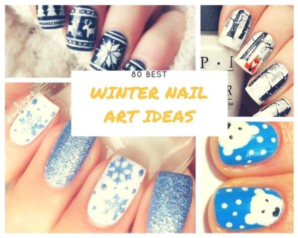 Winter Nail Art Ideas , 80 Best Nail Designs for Winter