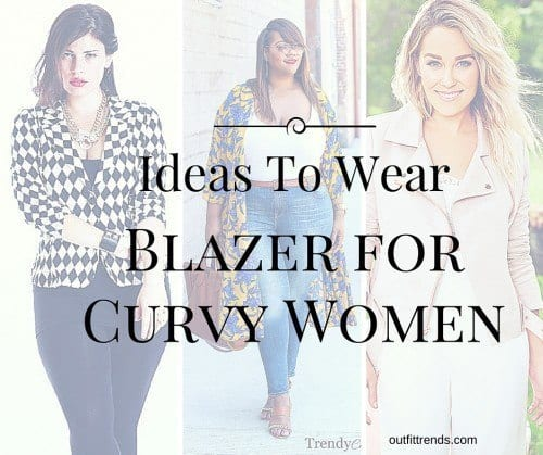 Stylish ways for curvy and plus size women to wear Blazer (17)