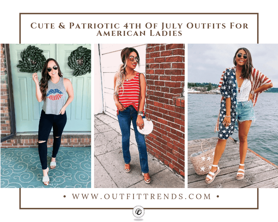 4th of July Outfit – 38 Ideas What to Wear on 4th July 2021