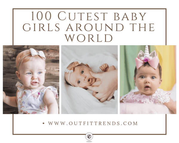 Take a Look At Some Of These Incredibly Cute Baby Girls