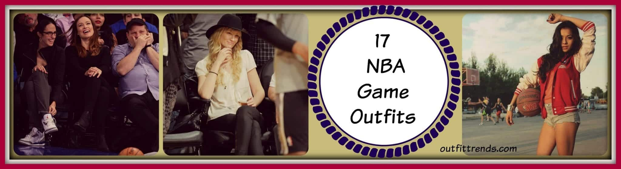 Outfit Ideas for NBA Game 17 Ideas What to Wear to NBA Game