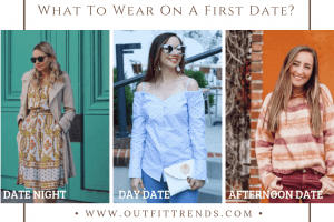 best outfits for first date women