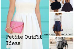 Petite outfits ideas
