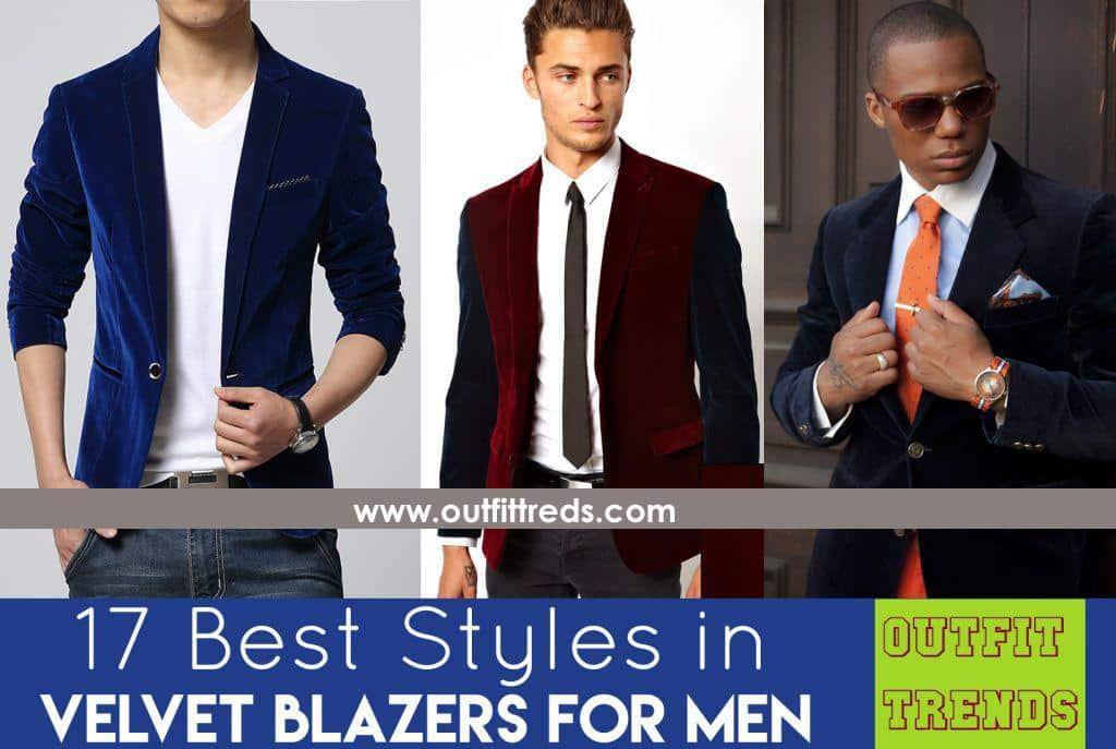 Men Velvet Blazer Outfits-17 Ideas on How to Wear Velvet Blazer