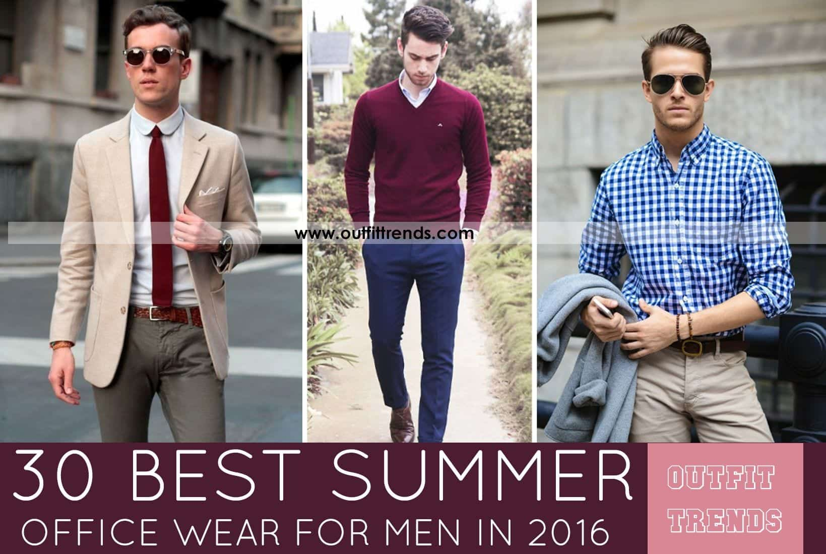 ce8044e4437f Men Summer Office wear-18 Best Workwear Outfits for Warm Months