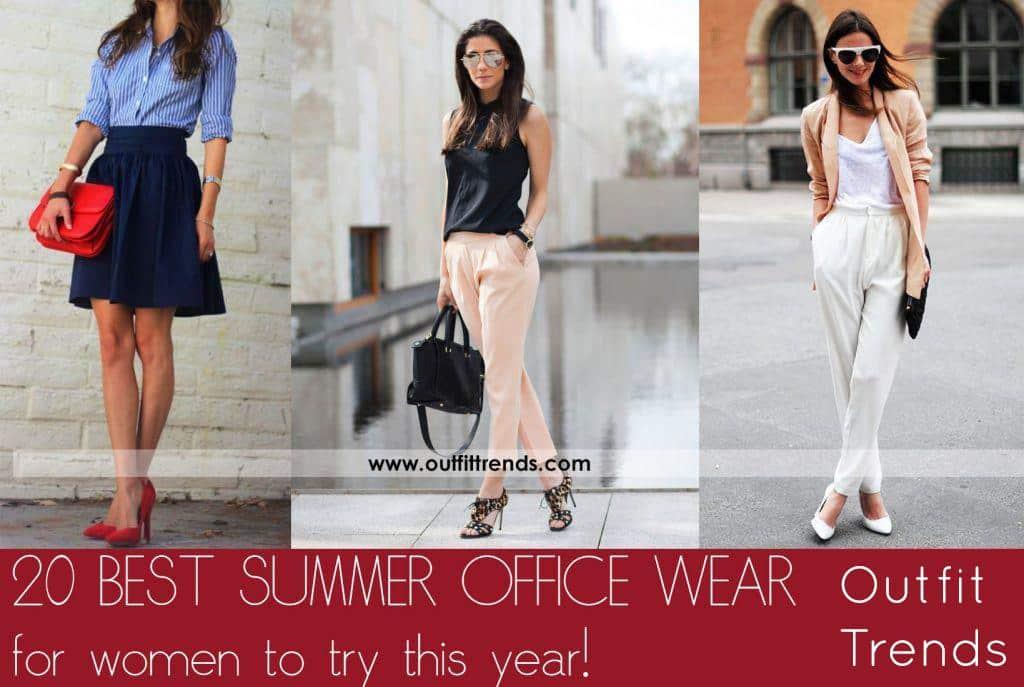 Women S Work Wear Outfits 20 Best Summer Office Wear For Women