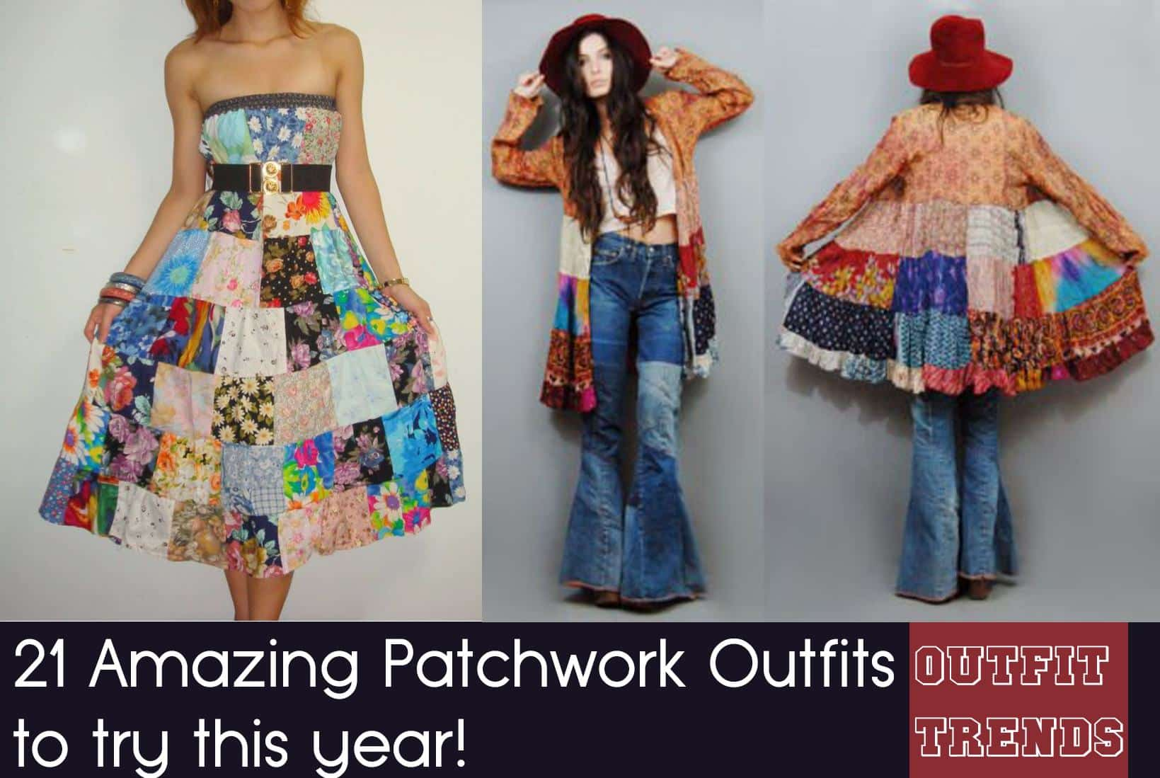 Patchwork Outfits21 Ways to Wear Patchwork Outfits this Year