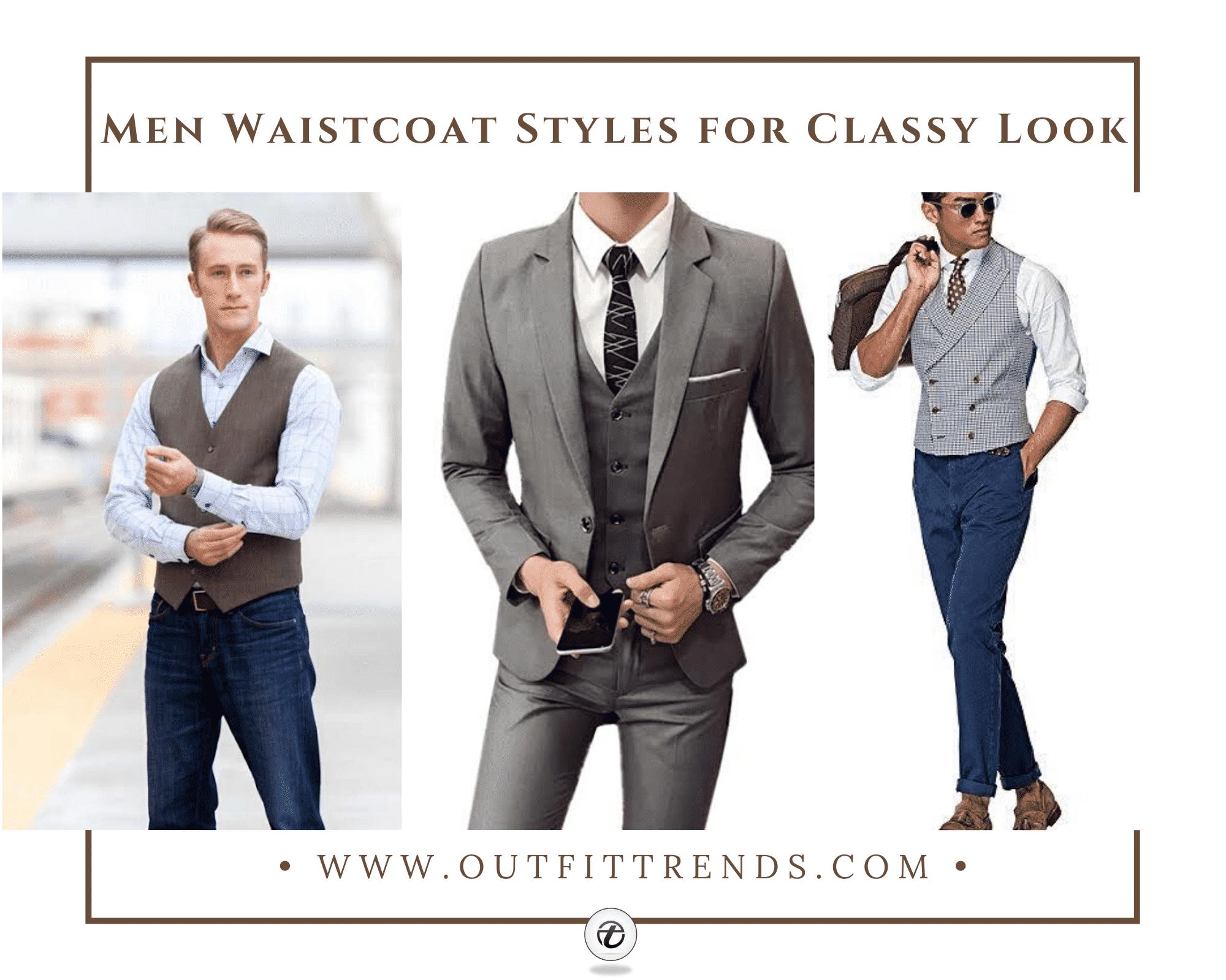 Men Waistcoat Styles18 Ways to Wear Waistcoat for Classy Look