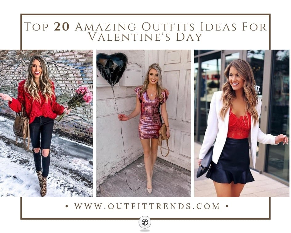 ad78fa2b4253 Top 20 Amazing Outfits Ideas For Valentine's Day 2019