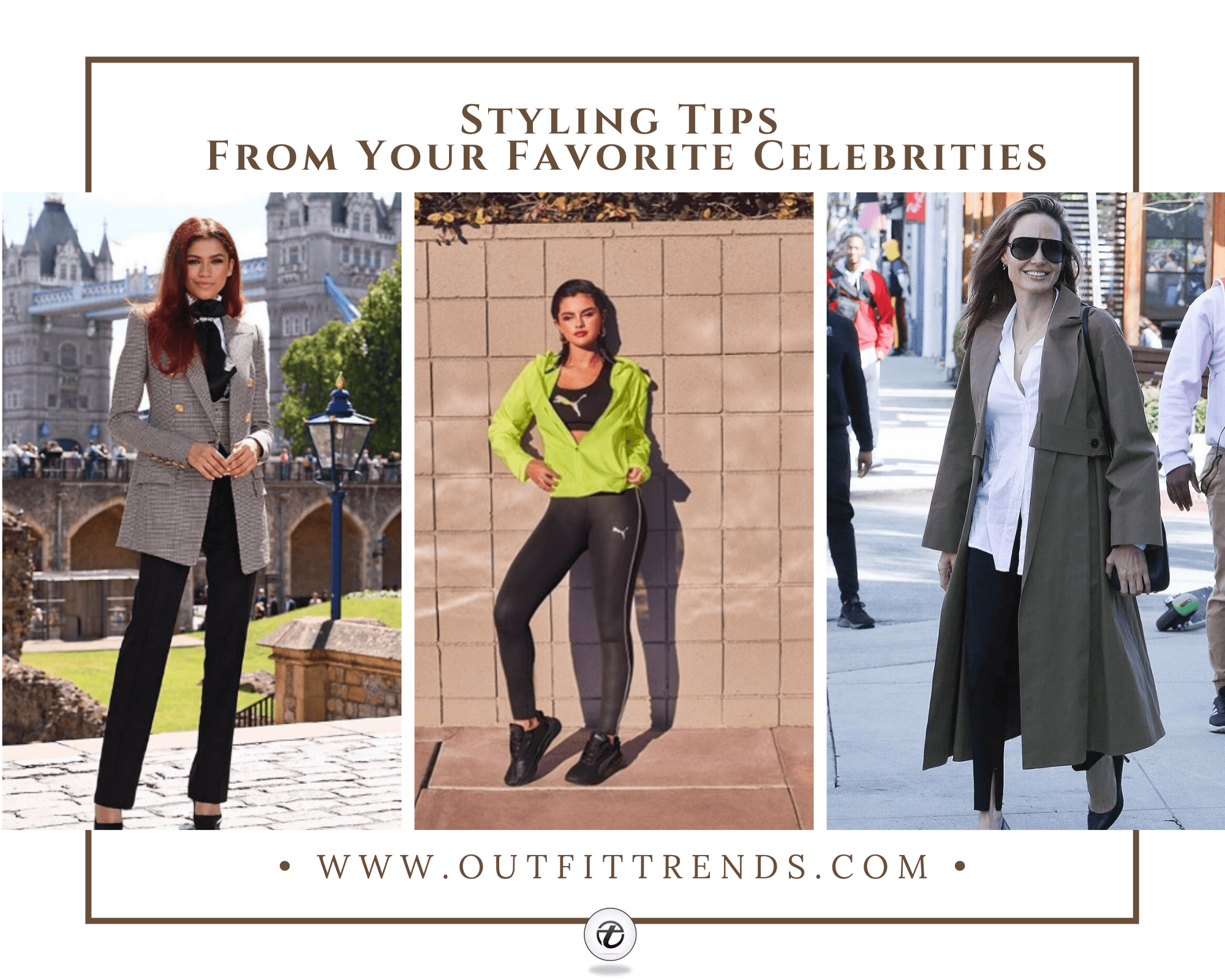 How to Dress Like a Celebrity -15 Celebrity Styles & Outfits