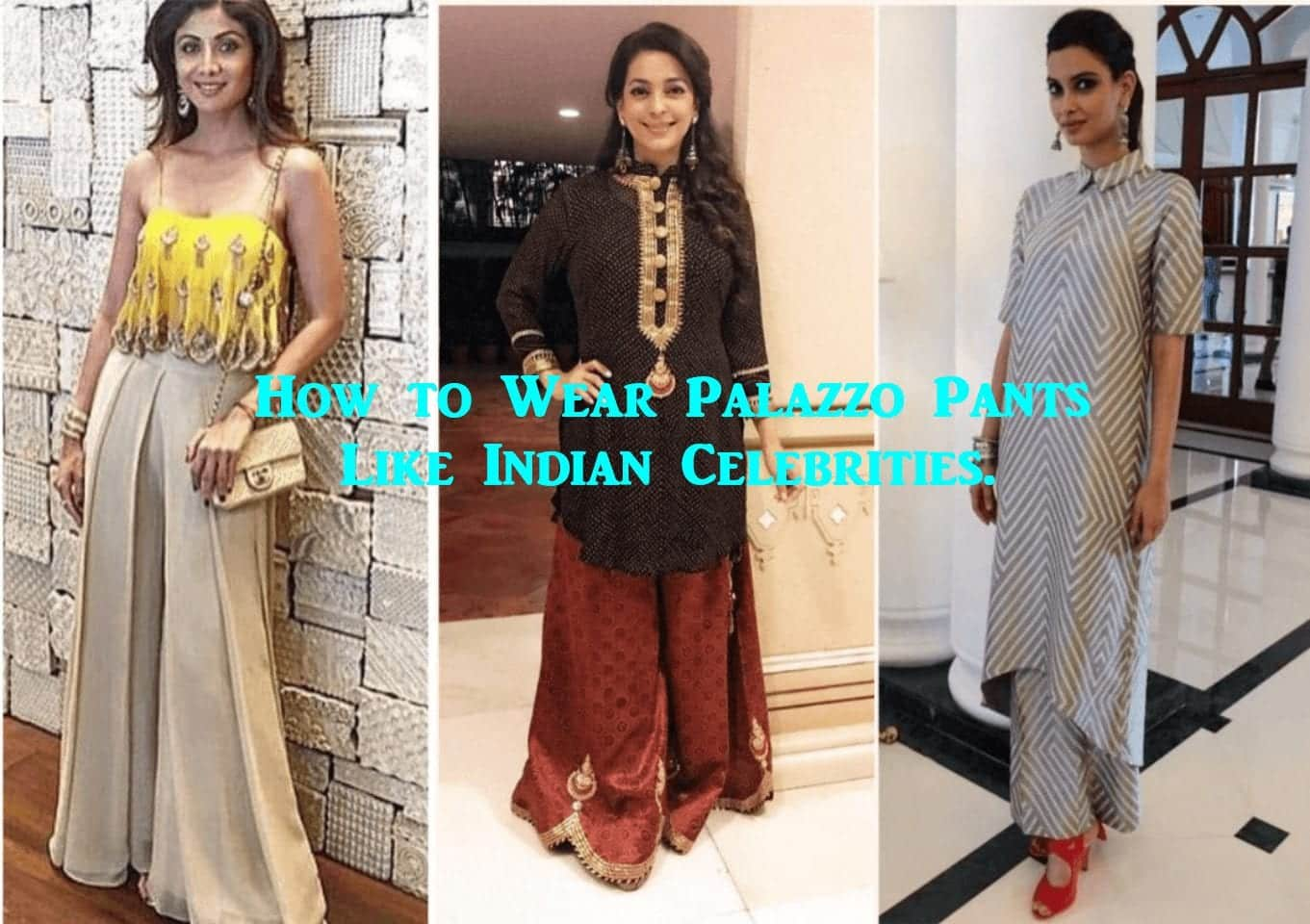 74d51109cd Indian Celebrities in Palazzo Pants-19 Ways to Wear Palazzo Like Them