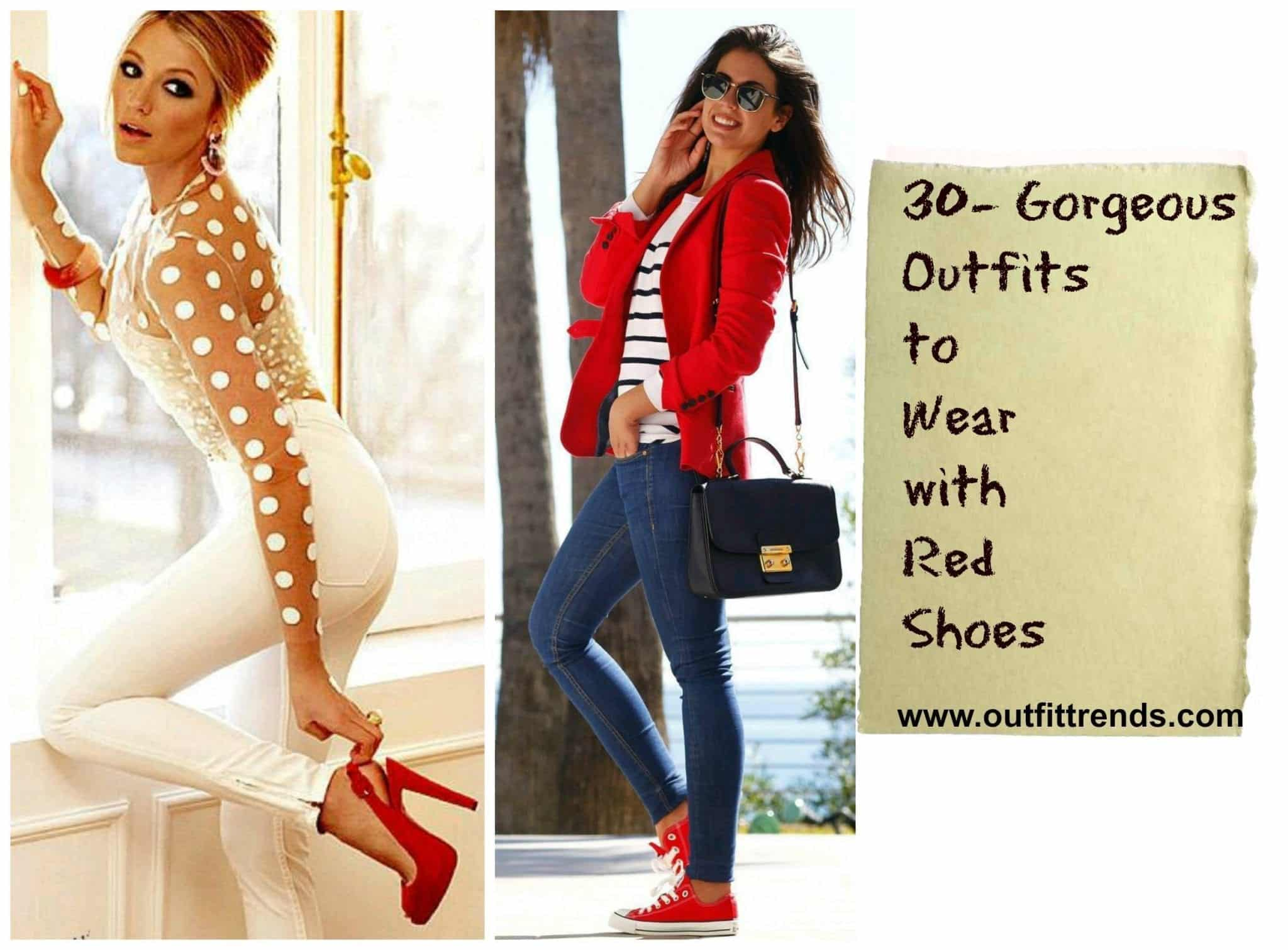 f5af00070fe Women s Outfits with Red Shoes- 30 Outfits to Wear with Red Shoes