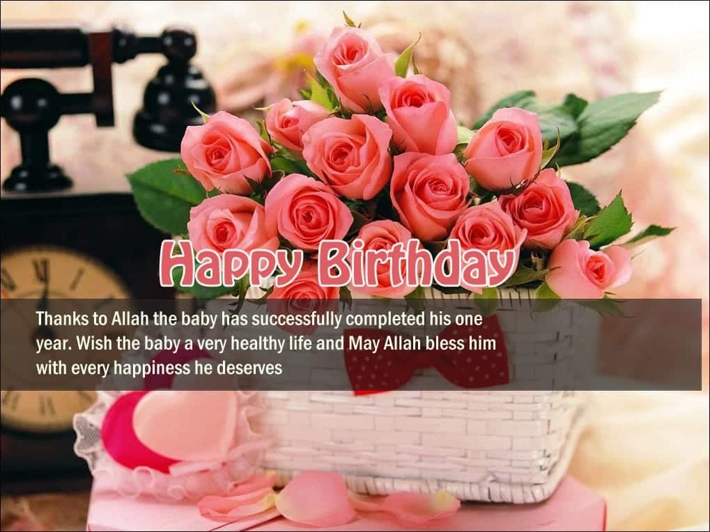 1 Year Old Toddler Islamic Birthday Wishes 47