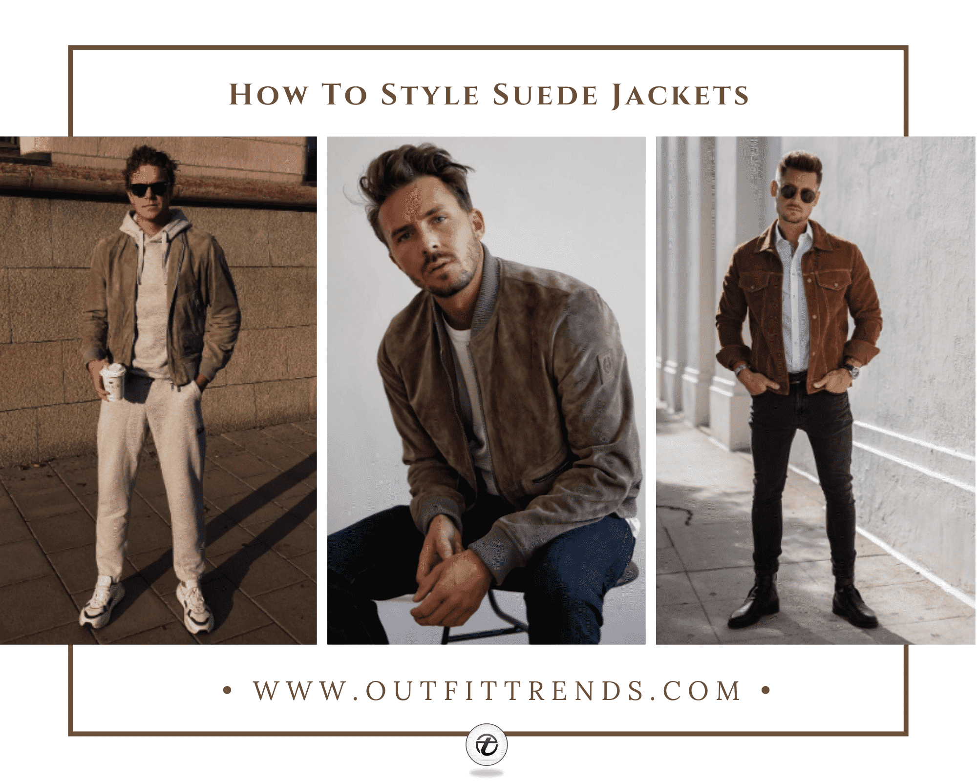 Suede Jacket Outfits for Men   34 Ways to Wear Suede Jackets