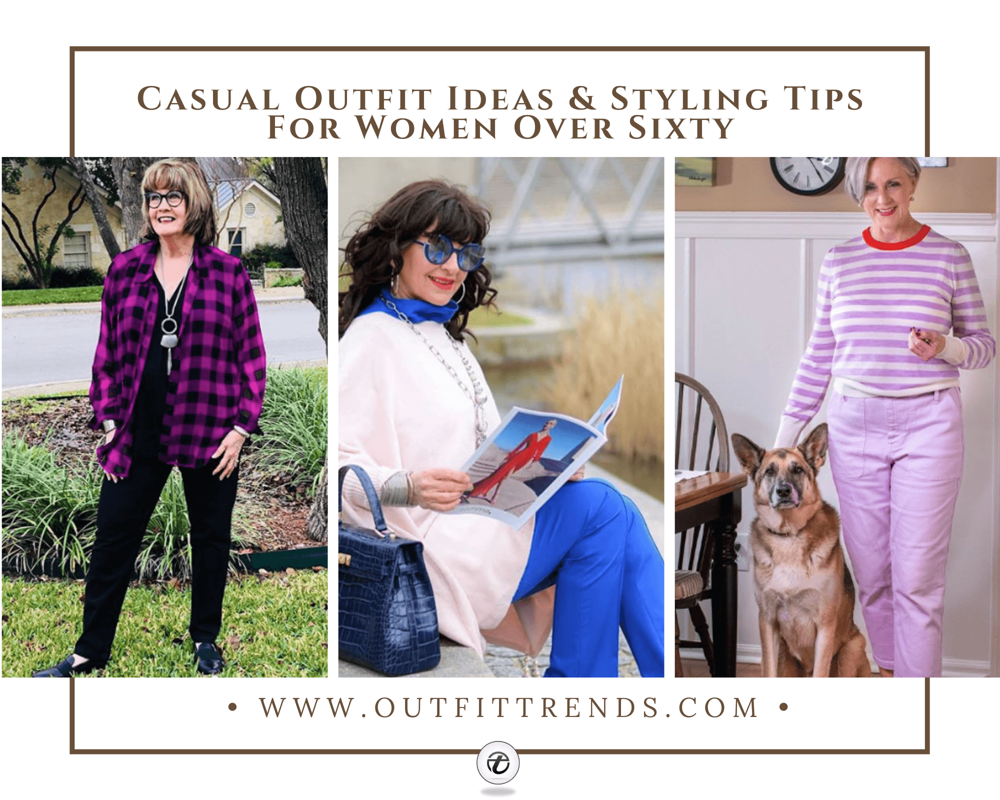 Casual Outfits For Women Over 60 How to Dress in Your 60s