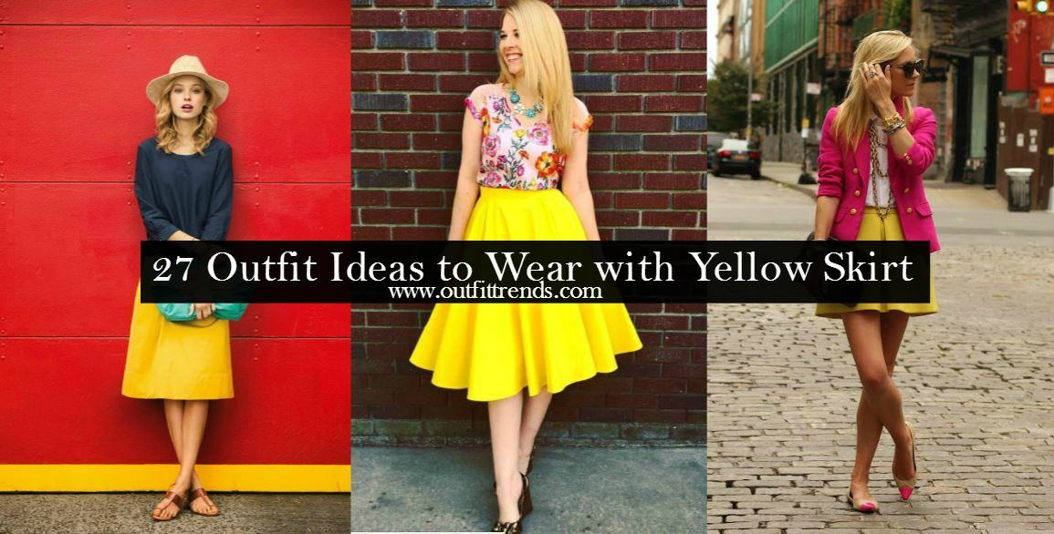 018c92b8b Yellow Skirt Outfits- 27 Ideas on How to Wear a Yellow Skirt