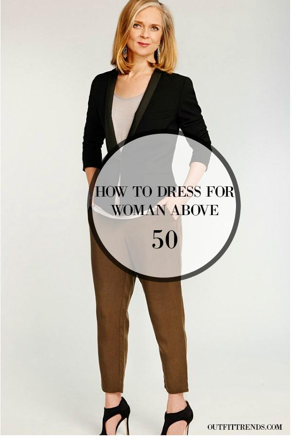 Best fashion for women over 50