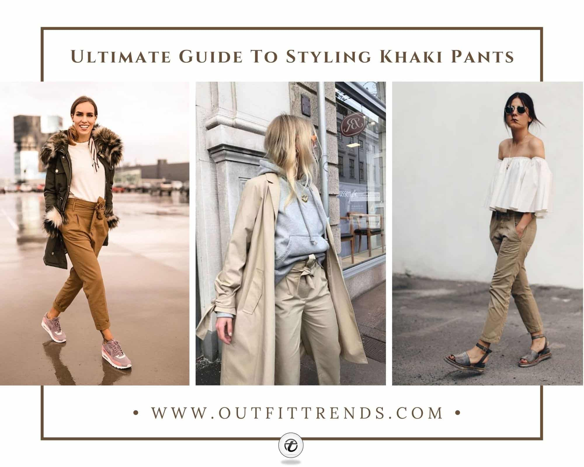 Khaki Pant Outfits for Women | 22 Ways to Wear Khaki Pants