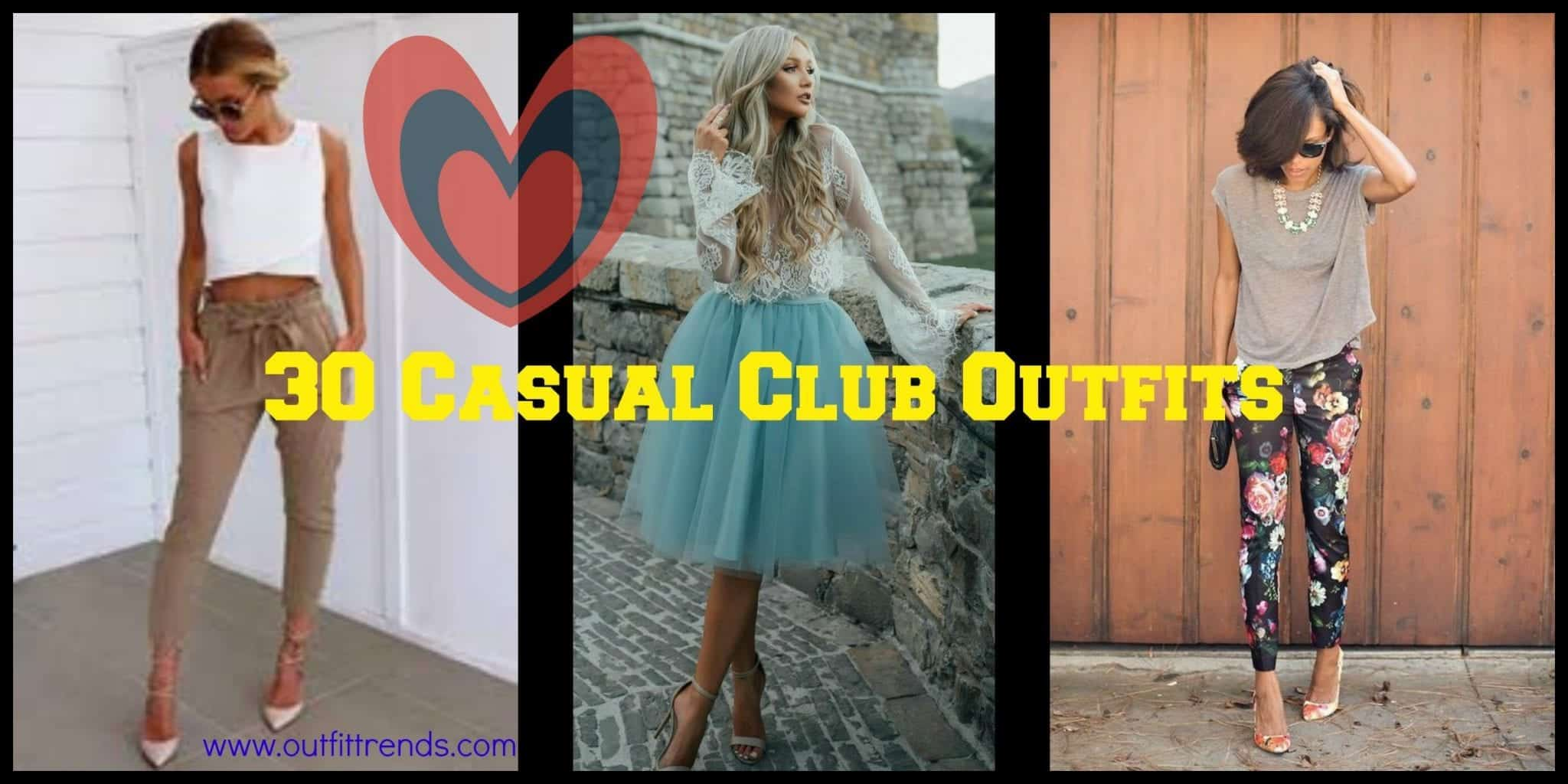 Girls Casual Club Attire30 Best Casual Outfits for Clubbing