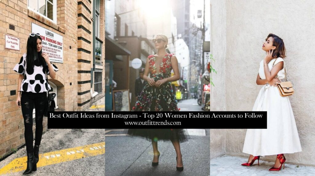 Top 20 Women Fashion Accounts to Follow (1)