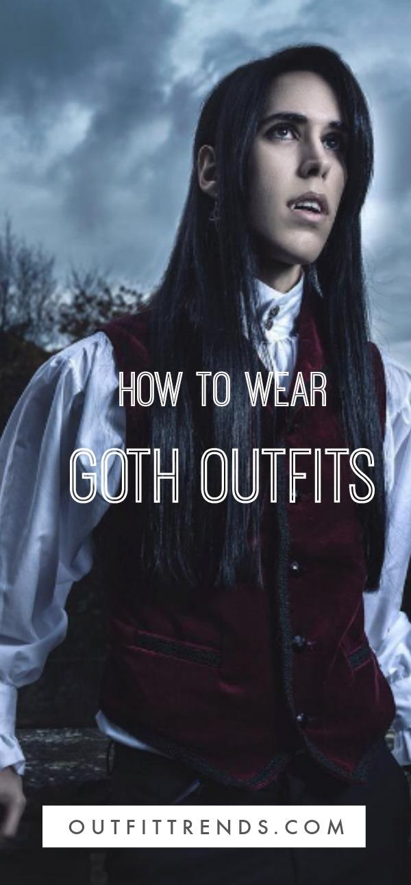 9ab53a1b638 Goth Outfits for Guys- 20 ideas How to Get Goth Look for Men