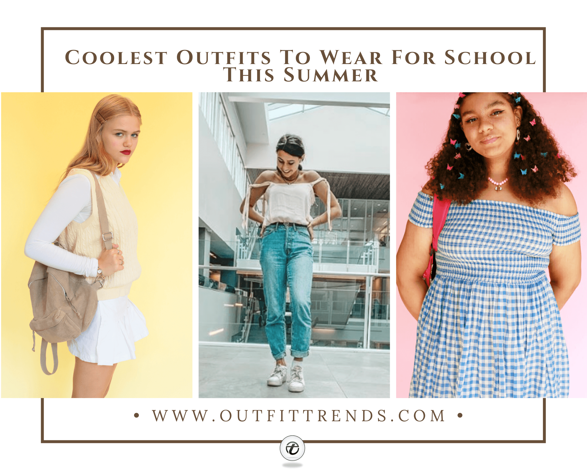 What To Wear To School In Summers – 30 Girls School Outfits
