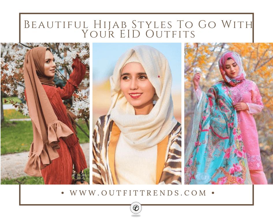 e474dcb5857b 30 Latest Eid Hijab Styles With Eid Dresses-2019 Eid Fashion