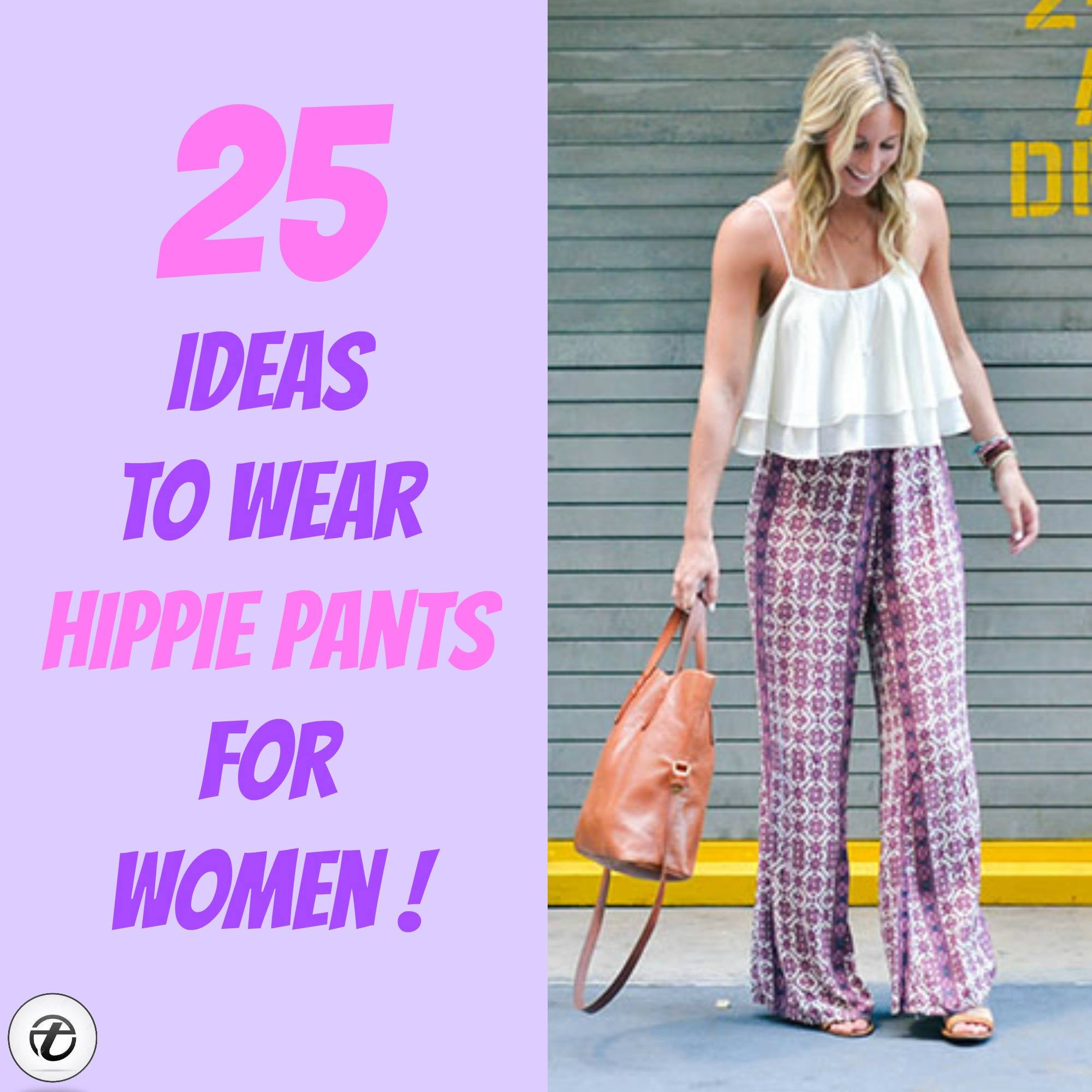 How to Wear Hippie Pants for Women – 25 Outfit Ideas