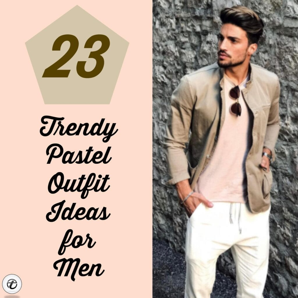 ce17af6724 Men Pastel Outfits- 23 Ways to Wear Pastel Outfits for Guys