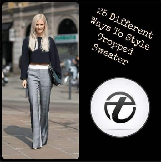 Cropped Sweater Outfits 25 Ways To Wear A Cropped Sweater