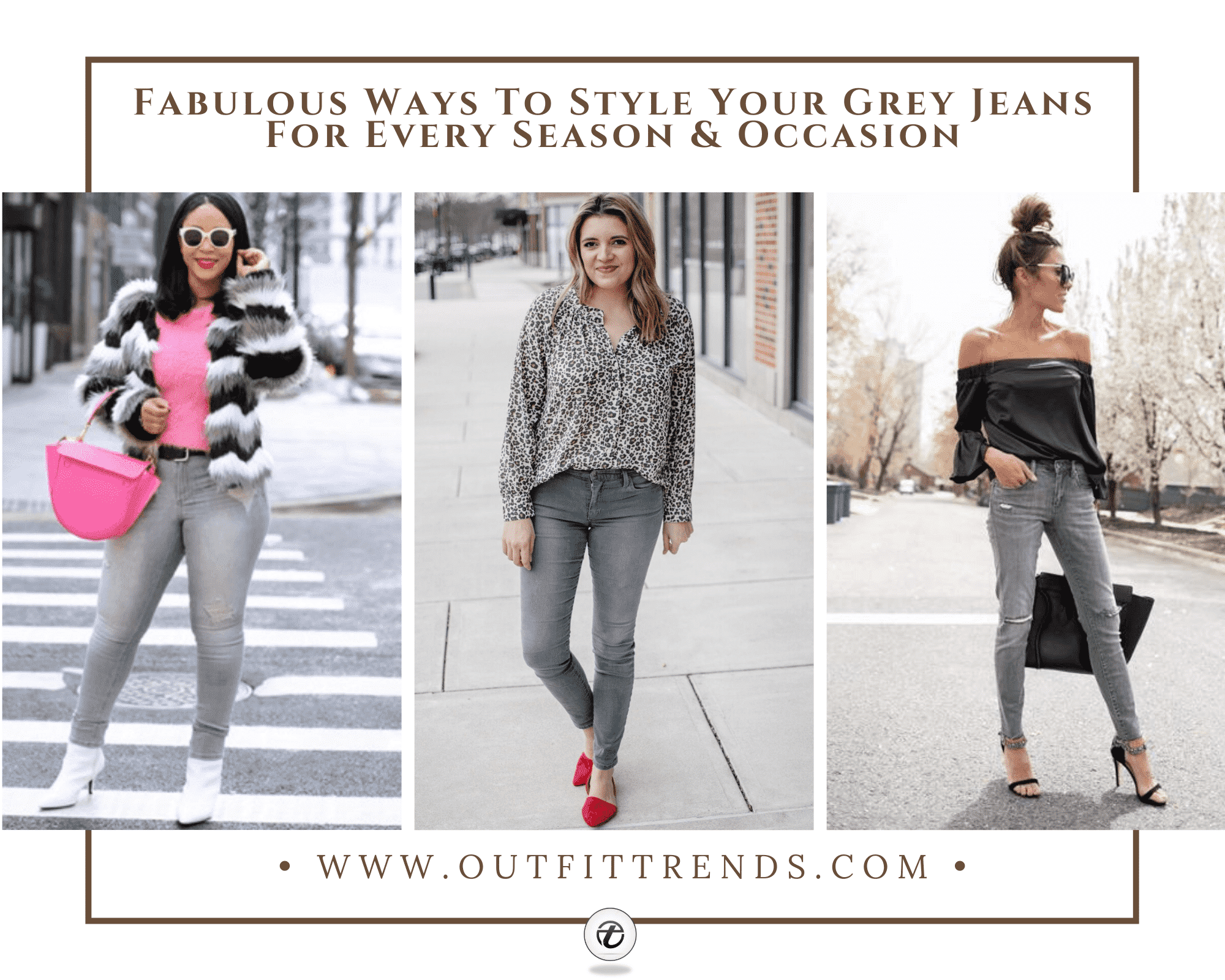 Women's Outfits with Grey Jeans- 30 Ways to Style Grey Jeans