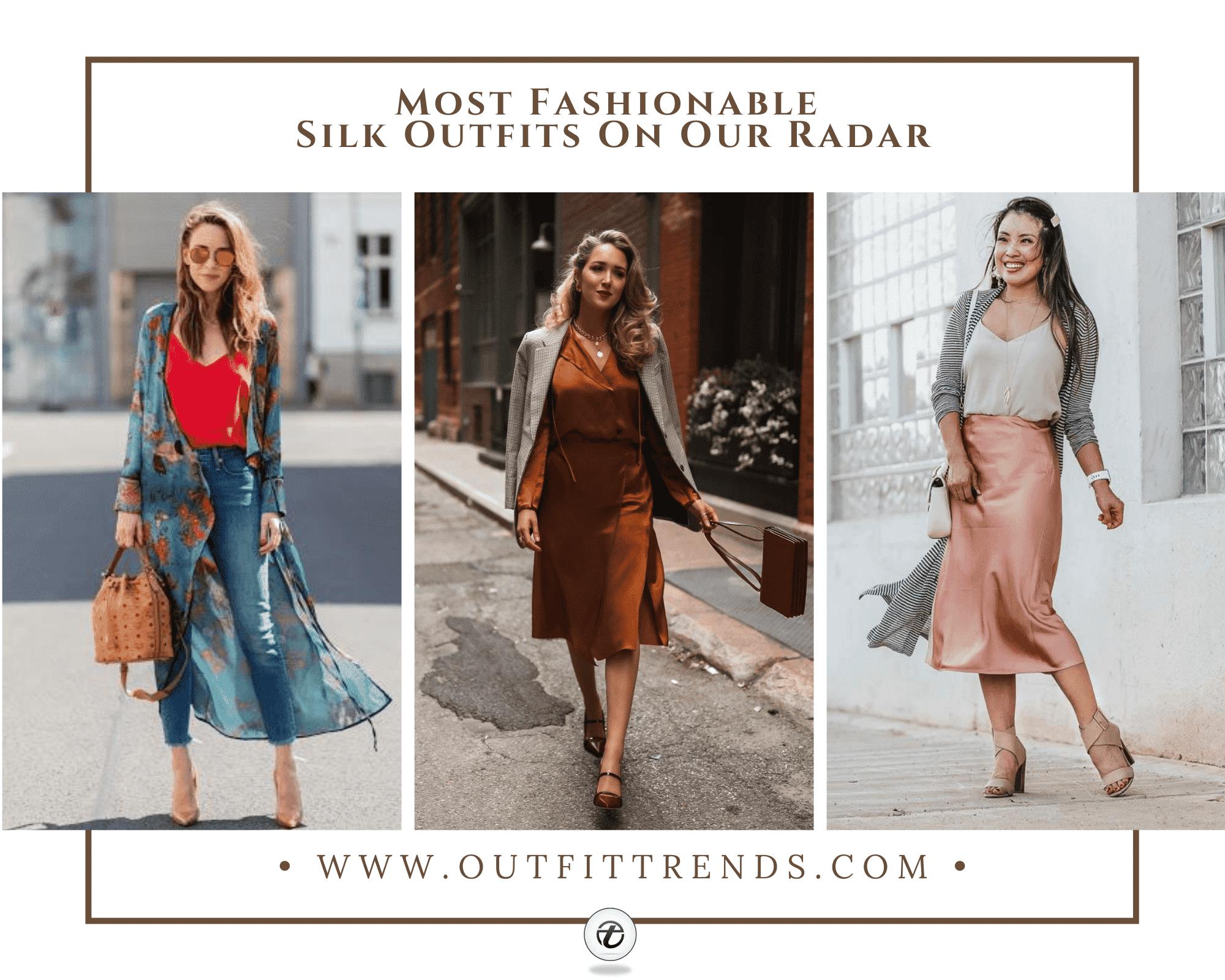 Women's Silk Outfits – 23 Best Ideas On How To Wear Silk
