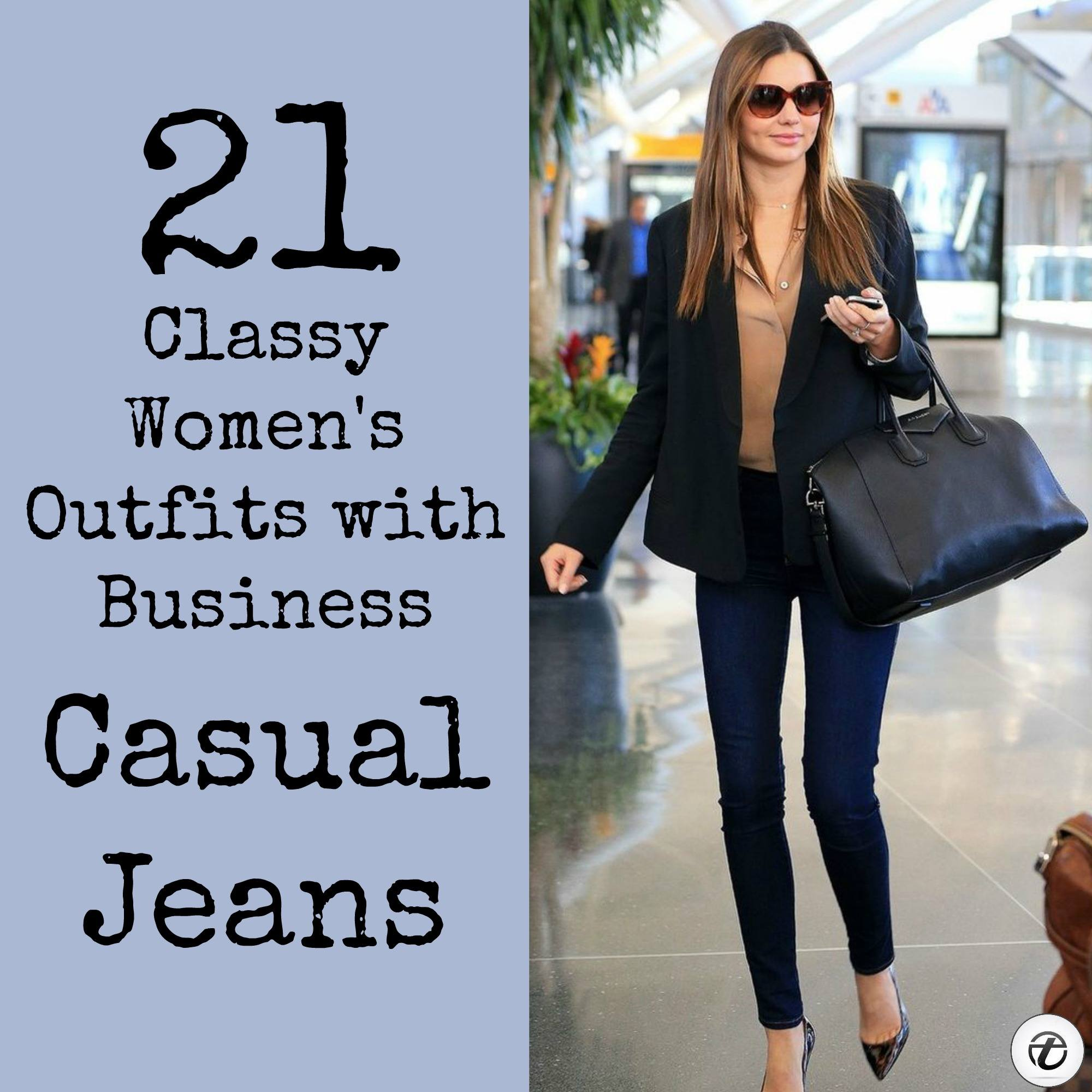 Wearing Business Casual Jeans- 21 Ways to Wear Jeans at Work