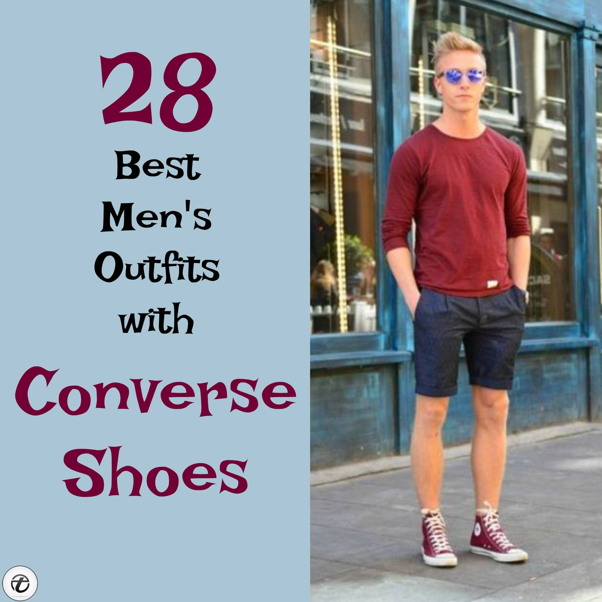 28 Best Ideas on How to Wear Converse Shoes for Guys 388426b85