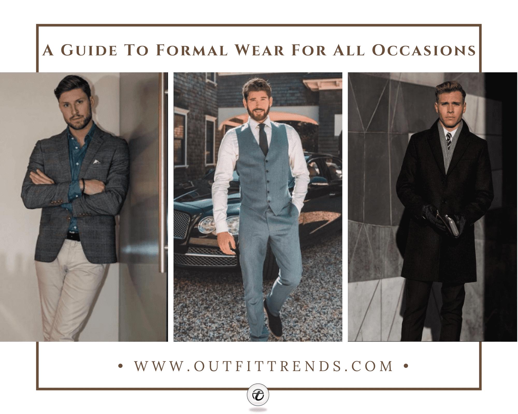 Formal Wear Style | 30 Best Formal Outfit Ideas for Men