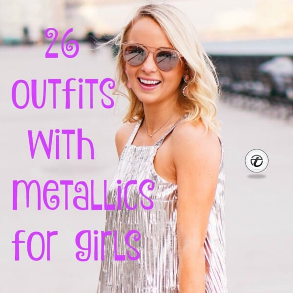 metallics for girls