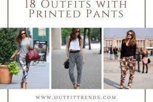 18 outfits with printed pants