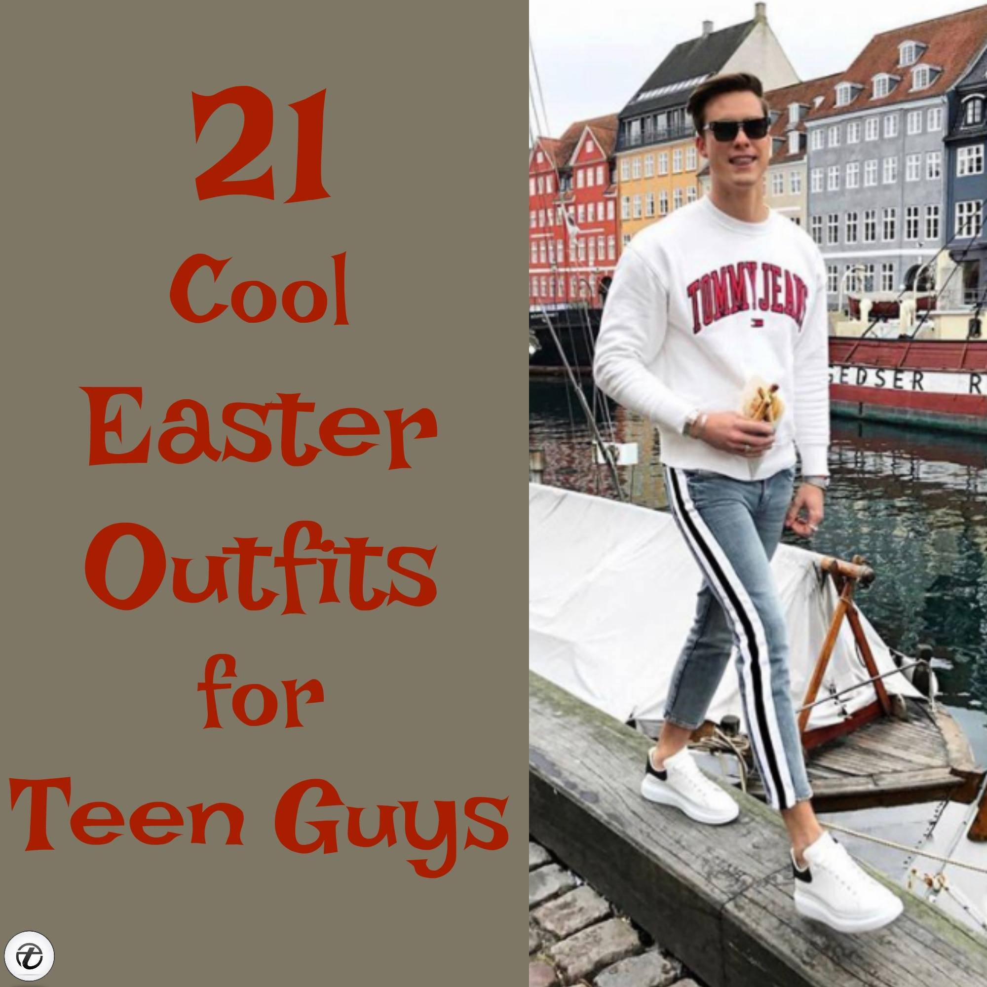 21 Cool Easter Outfits for Teen Guys To Wear In 2021