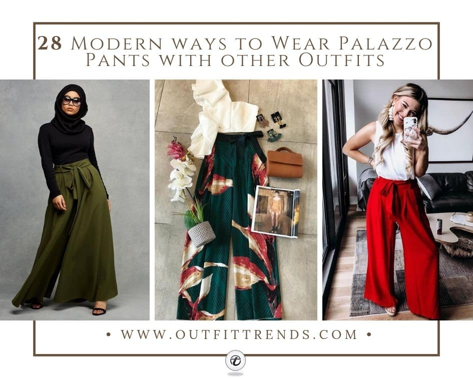 1d46080771 28 Modern ways to Wear Palazzo Pants with other Outfits