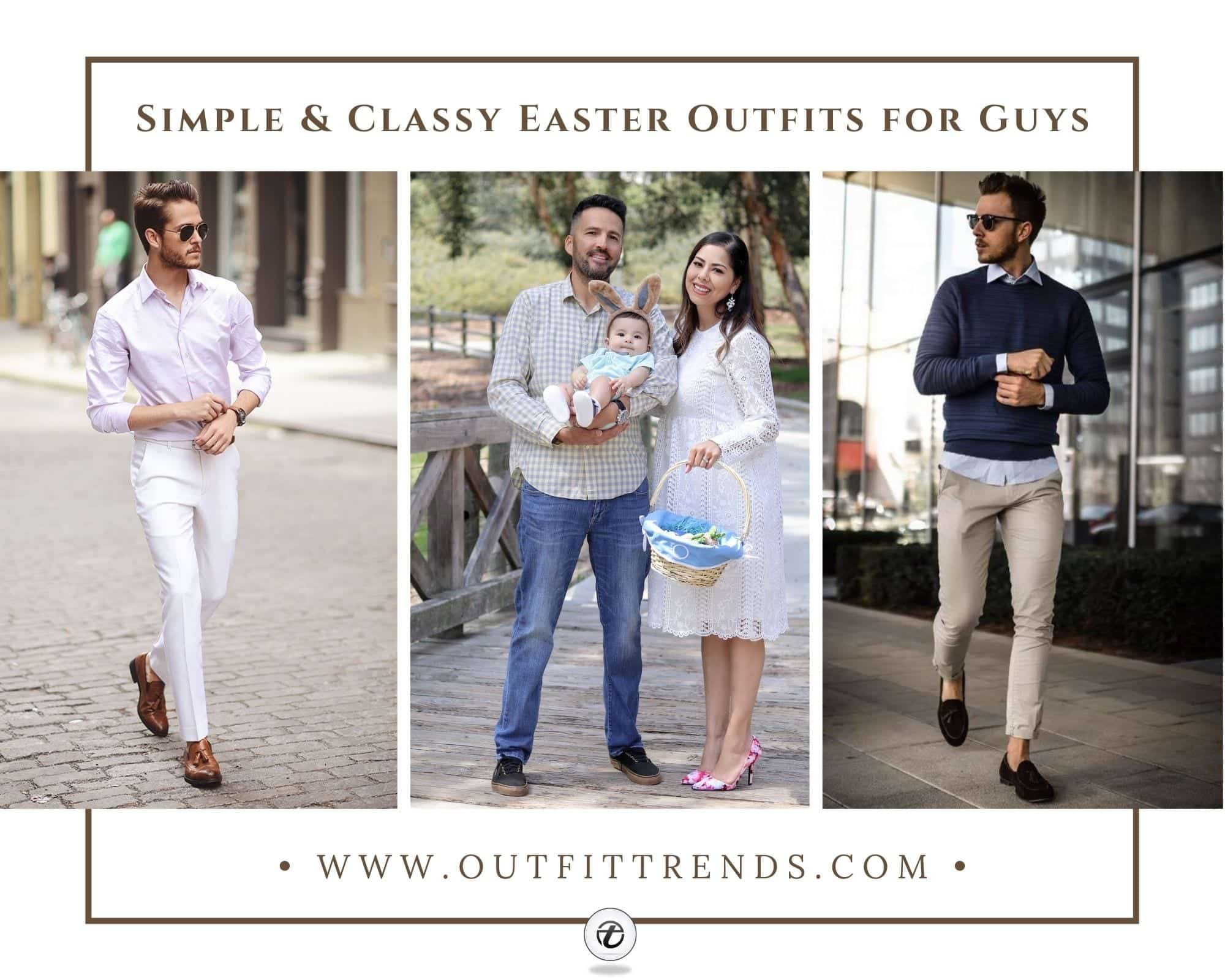 20 Fashionable Easter Outfit Ideas for Men To Wear In 2020