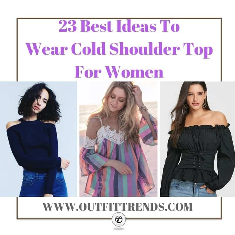 e8523b49831cc 23 Best Ideas What to Wear With Cold Shoulder Top for Women
