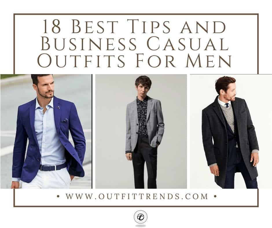 Mens Business Casual Outfits18 Tips What to Wear for Business Casual