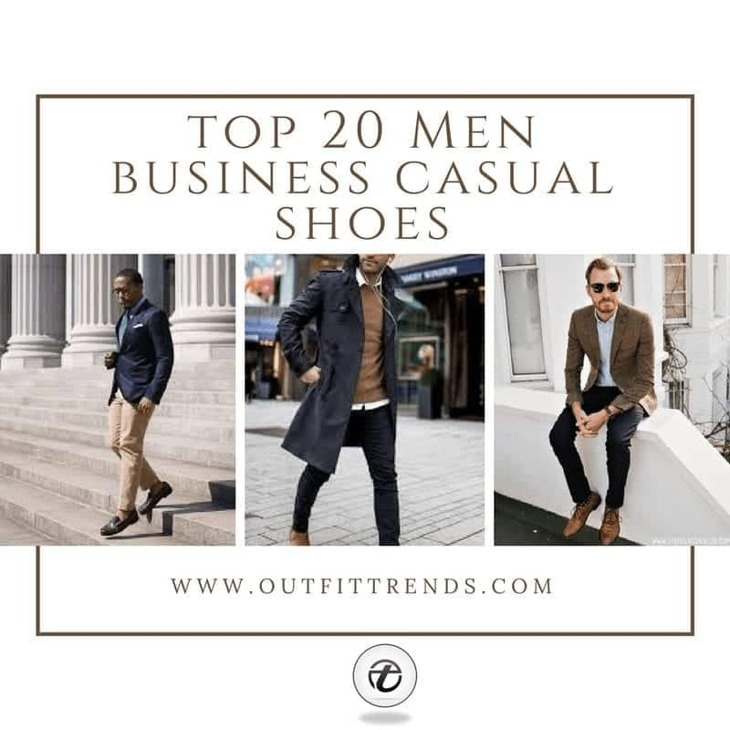 Mens Business Casual Shoes Guide and 20 Tips for Perfect Look