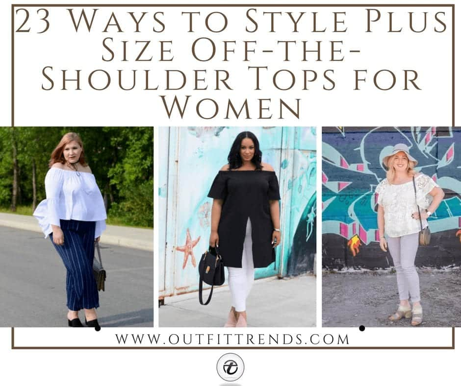 13cc66f09db 23 Ways to Style Plus Size Off-the-Shoulder Tops for Women