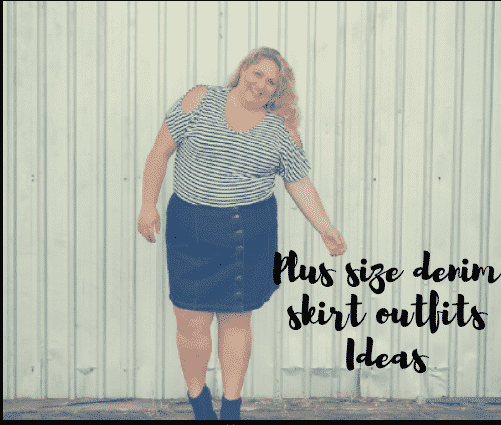 f1bce356aac 18 Best Denim Skirts Outfits for Plus Size Women 2019