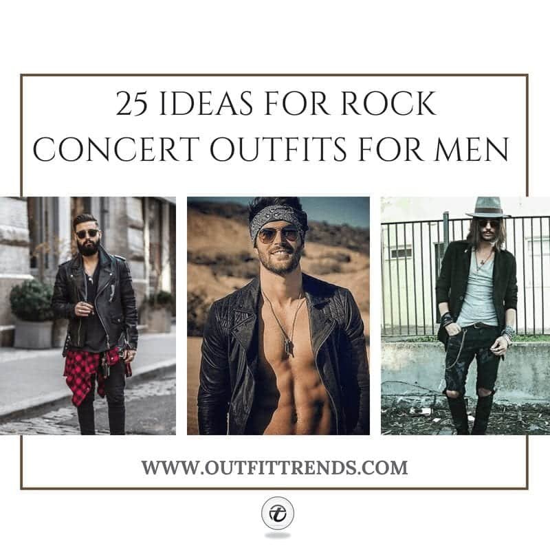 c632bf8494 25 Best Rock Concert Outfits for Men in 2019