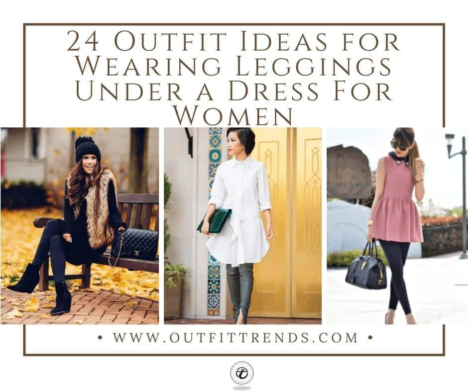 c1a4f2c78eb How to Wear Leggings Under a Dress- 24 Legging Outfit Ideas