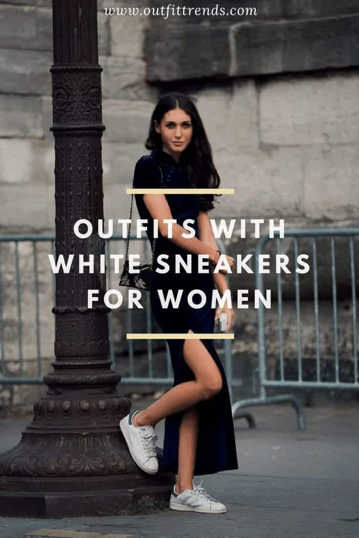25 Outfits To Wear With White Sneakers For Women
